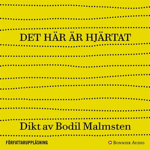 Det här är hjärtat (ljudbok) av Bodil Malmsten