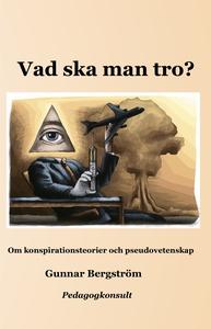 Vad ska man tro? (e-bok) av Gunnar Bergström