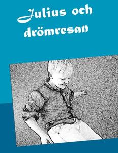 Julius och drömresan (e-bok) av Christina Winte