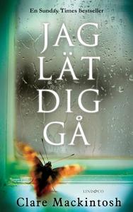 Jag lät dig gå (e-bok) av Clare Mackintosh