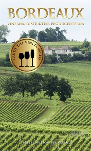 Bordeaux : vinerna, distrikten, producenterna (