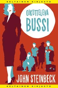 Oikutteleva bussi (e-bok) av John Steinbeck