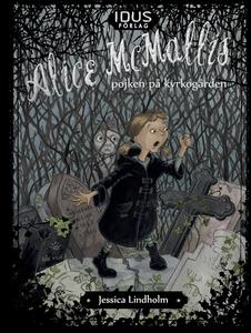 Alice McMallis - pojken på kyrkogården (e-bok)