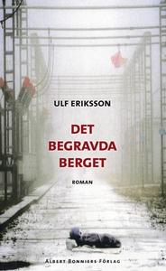 Det begravda berget (e-bok) av Ulf Eriksson
