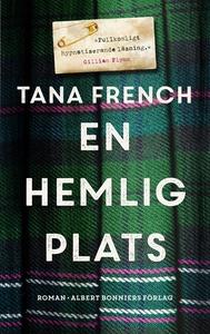 En hemlig plats (e-bok) av Tana French