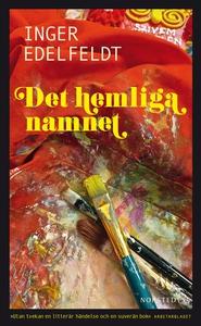 Det hemliga namnet (e-bok) av Inger Edelfeldt