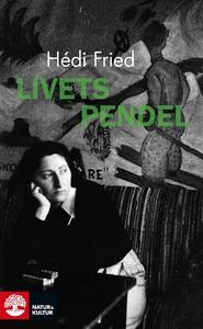Livets pendel (e-bok) av Hédi Fried