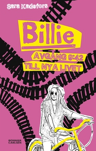 Billie. Avgång 9:42 till nya livet (e-bok) av S