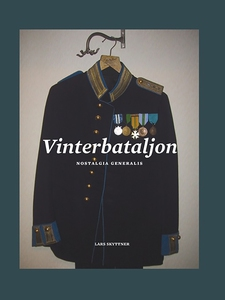 Vinterbataljon (e-bok) av Lars Skyttner