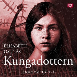 Kungadottern (ljudbok) av Elisabeth Östnäs