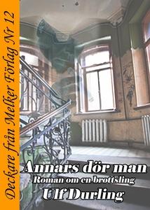 Annars dör man (e-bok) av Ulf Durling