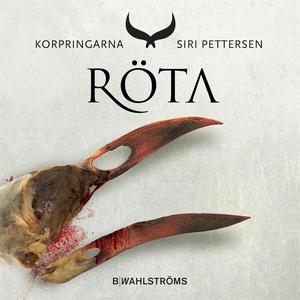 Korpringarna 2 - Röta (ljudbok) av Siri Petters