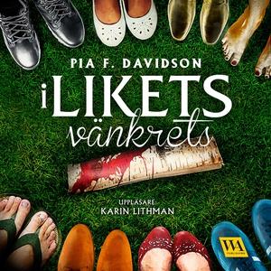 I likets vänkrets (ljudbok) av Pia F. Davidson