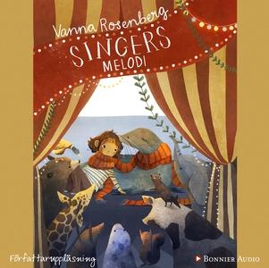 Singers melodi (ljudbok) av Vanna Rosenberg