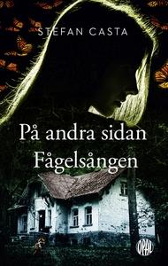 På andra sidan Fågelsången (e-bok) av Stefan Ca