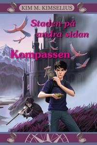 Staden på andra sidan - Kompassen (e-bok) av Ki