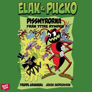 Elak & Pucko - Pissmyrorna från yttre rymden (l