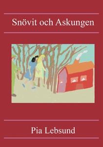 Snövit och Askungen (e-bok) av Pia Lebsund