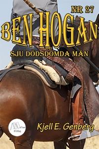 Ben Hogan - Nr 27 - Sju dödsdömda män (e-bok) a