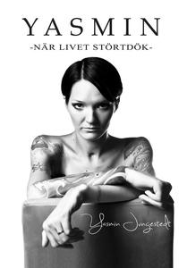 Yasmin : när livet störtdök (e-bok) av Yasmin J