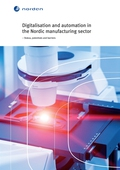 Digitalisation and automation in the Nordic manufacturing sector