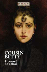 Cousin Betty (e-bok) av Honoré De Balzac
