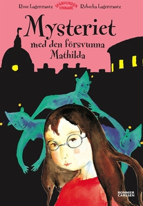 Mysteriet med den försvunna Mathilda (e-bok) av