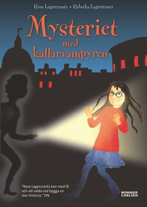Mysteriet med källarvampyren (e-bok) av Rose La
