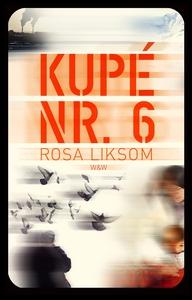 Kupé nr 6 (e-bok) av Rosa Liksom