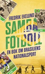 Sambafotboll (e-bok) av Fredrik Ekelund