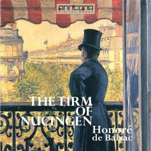 The Firm of Nucingen (ljudbok) av Honoré De Bal