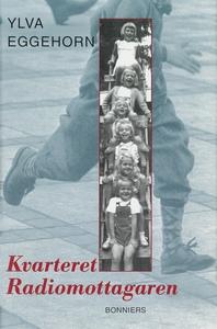 Kvarteret Radiomottagaren (e-bok) av Ylva Eggeh