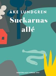 Suckarnas allé (e-bok) av Åke Lundgren