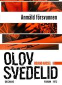 Anmäld försvunnen : En Roland Hassel-thriller