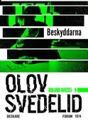 Beskyddarna : En Roland Hassel-thriller