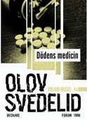 Dödens medicin : En Roland Hassel-thriller