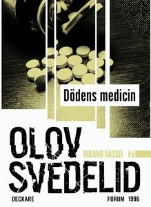 Dödens medicin : En Roland Hassel-thriller (e-b