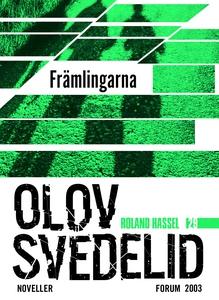 Främlingarna : En Roland Hassel-thriller (e-bok