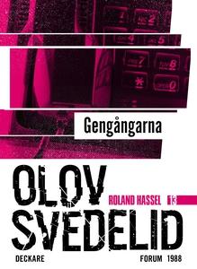 Gengångarna : En Roland Hassel-thriller (e-bok)