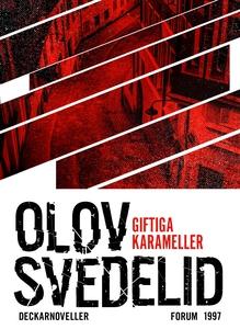 Giftiga karameller : Noveller (e-bok) av Olov S