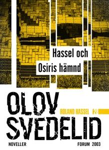Hassel och Osiris hämnd : Roland Hassel-novelle