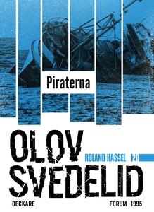 Piraterna : En Roland Hassel-thriller (e-bok) a