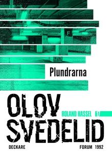 Plundrarna : En Roland Hassel-thriller (e-bok)