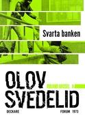 Svarta banken : En Roland Hassel-thriller