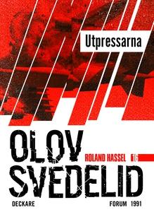 Utpressarna : En Roland Hassel-thriller (e-bok)