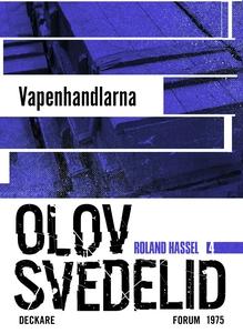 Vapenhandlarna : En Roland Hassel-thriller (e-b