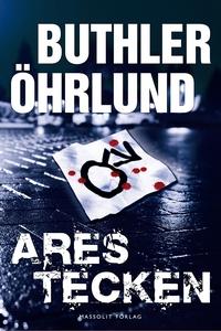 Ares tecken (e-bok) av Dan Buthler, Dag Öhrlund