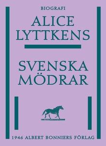 Svenska mödrar (e-bok) av Alice Lyttkens