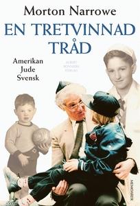 En tretvinnad tråd : Amerikan, jude, svensk (e-
