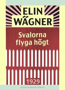 Svalorna flyga högt (e-bok) av Elin Wägner